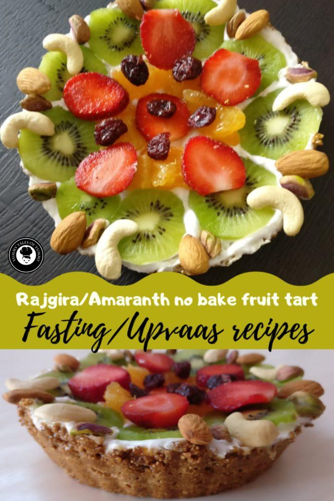 Rajgira/Amaranth no bake fruit tart